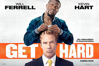 'Get Hard' With Will Ferrell and Kevin Hart Debuts in Theatres March 27th